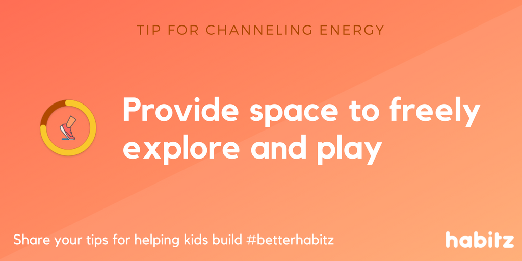 Provide space to freely explore and play